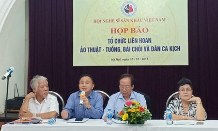 Hội Nghệ sĩ sân khấu Việt Nam thông tin với báo giới về Liên hoan Ảo thuật - Tuồng, bài chòi và dân ca kịch.