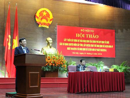 Hội thảo lấy ý kiến xây dựng dự thảo Nghị định của Chính phủ quy định tổ chức các cơ quan chuyên môn cấp tỉnh, cấp huyện tại Hà Nội tháng 3/2018. (Nguồn: Tạp chí Tổ chức Nhà nước)