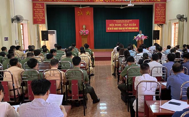 Cuối tháng 6, tỉnh Yên Bái đã tổ chức tập huấn triển khai nhiệm vụ công tác thi tốt nghiệp THPT năm 2020